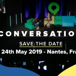 #Conversation19 : conférence sur le marketing conversationnel à Nantes le 24 mai 2019